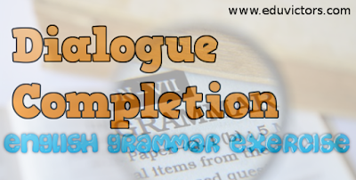 CBSE Class 10/9 - English Grammar - Dialogue Completion (#cbseNotes)