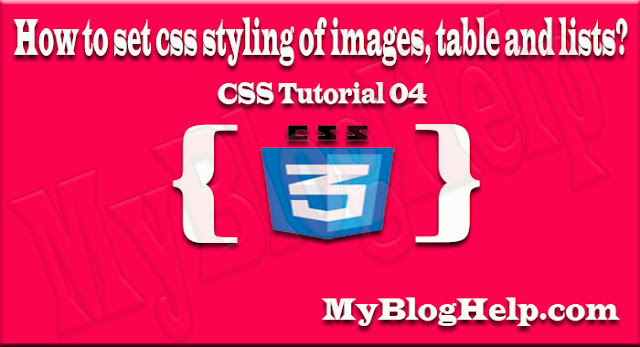 set css styling of images, table and lists