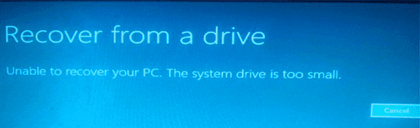 Unable to recover your PC. The system drive is too small