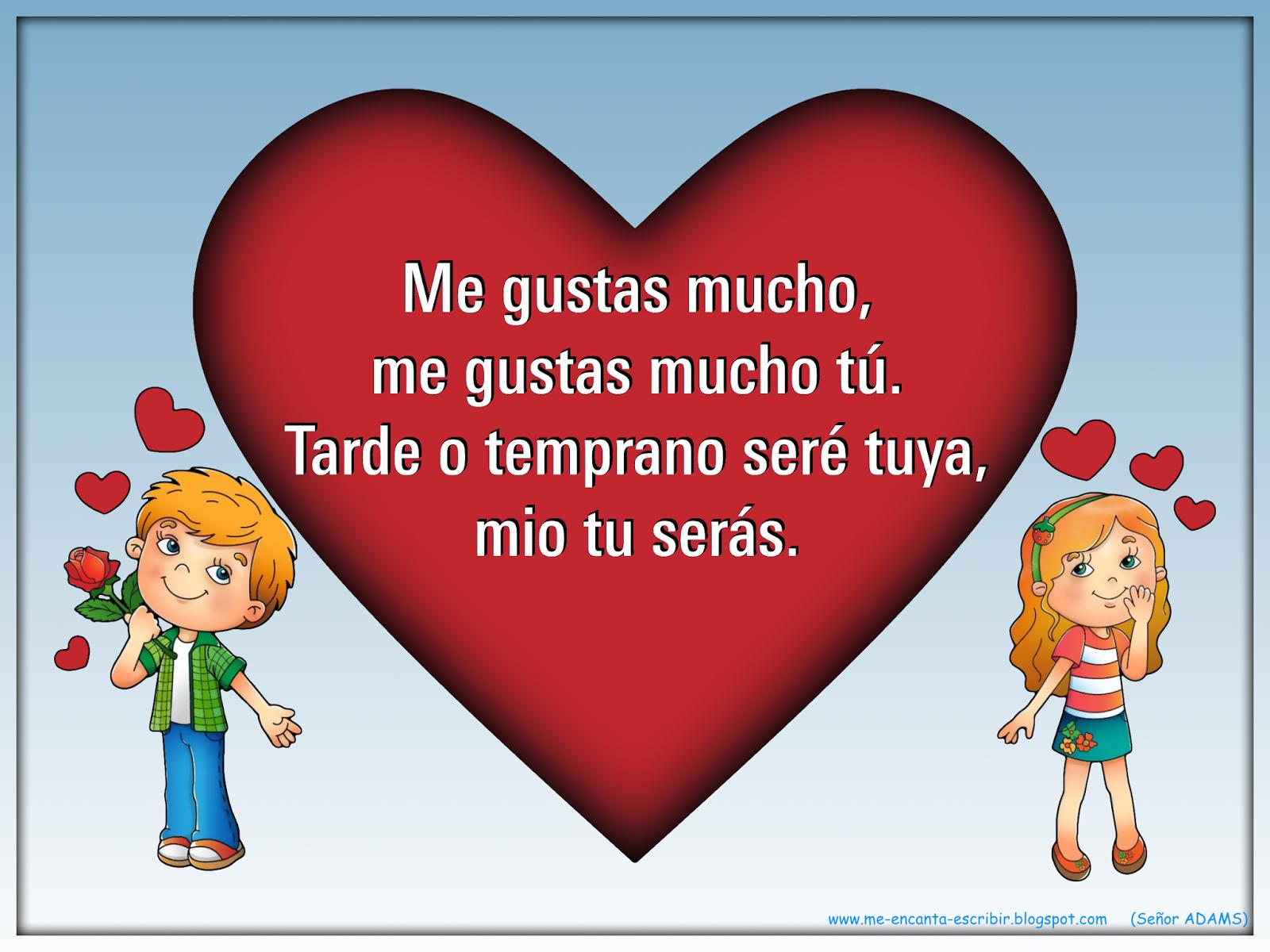 Me encanta escribir en español: Me gustas mucho