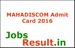 MAHADISCOM Admit Card 2016