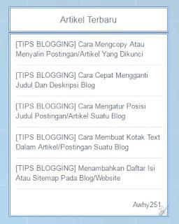 Cara Cepat Membuat Widget Artikel Terbaru Pada Blog