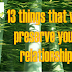 13 THINGS THAT WILL PRESERVE YOUR RELATIONSHIP