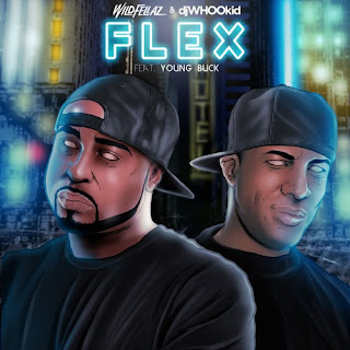 Wildfellaz & DJ Whoo Kid - Flex (ft. Young Buck)