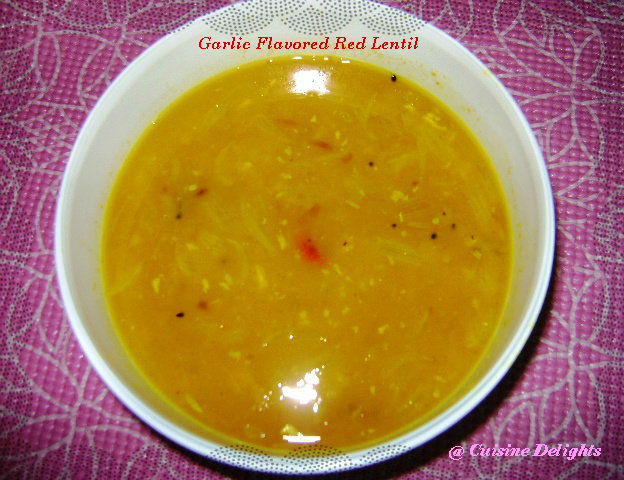 Masoor Dal (Garlic Flavored Red Lentil) - Cuisine delights