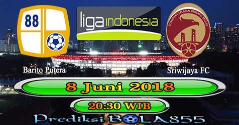 Prediksi Bola855 Barito Putera vs Sriwijaya FC 8 Juni 2018