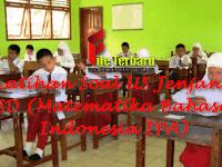 Latihan Soal US Jenjang SD (Matematika Bahasa Indonesia IPA)