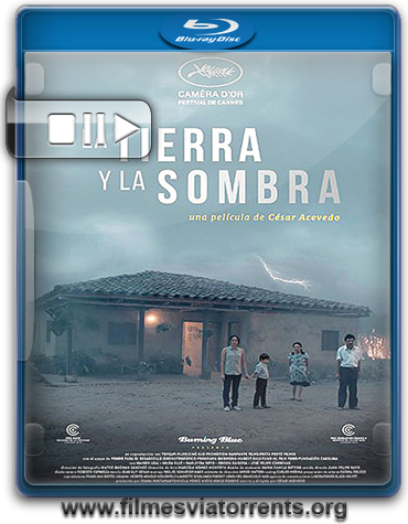 A Terra e a Sombra Torrent - WEB-DL 720p Legendado (2015)