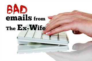 bad emails from the ex-wife
