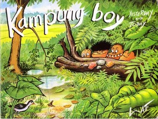 Kampung Boy: Yesterday and Today
