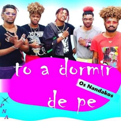 Os Nandako - Estou A Dormir De Pé (Afro House) [Download MP3]