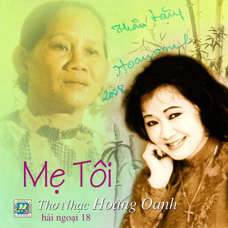 Hoàng Oanh CD18 - Thơ Nhạc Mẹ Tôi (NRG) + bìa scan mới