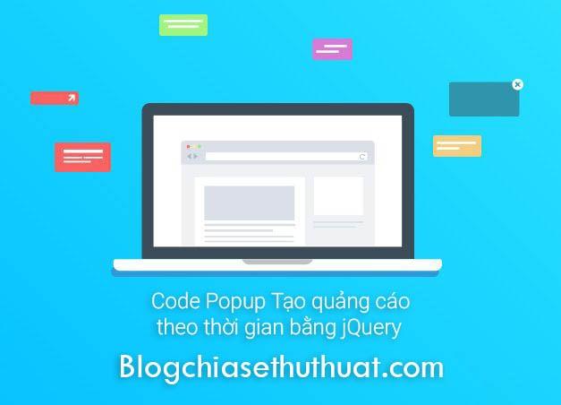 Code Popup Tạo quảng cáo theo thời gian bằng jQuery