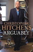 Arguably by Christopher Hitchens book cover