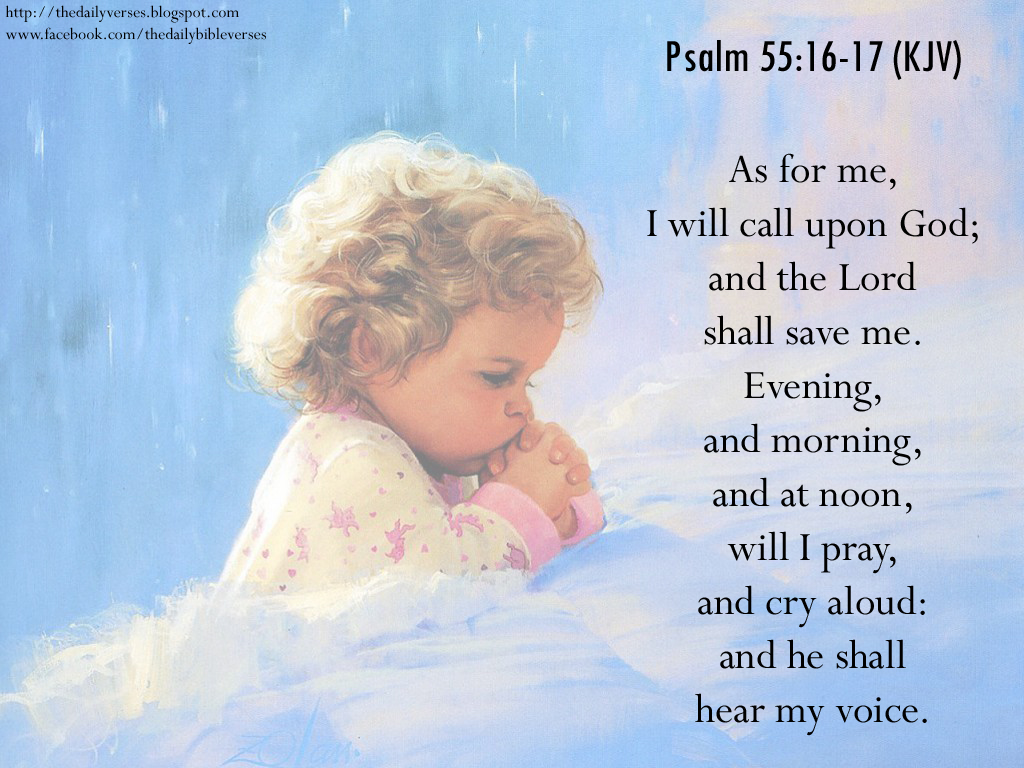 Daily Bible Verses: Psalms 55:16-17