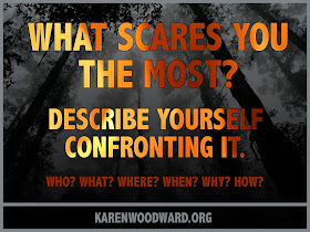 Writing Prompt: What Scares You The Most? Describe Yourself Confronting It.