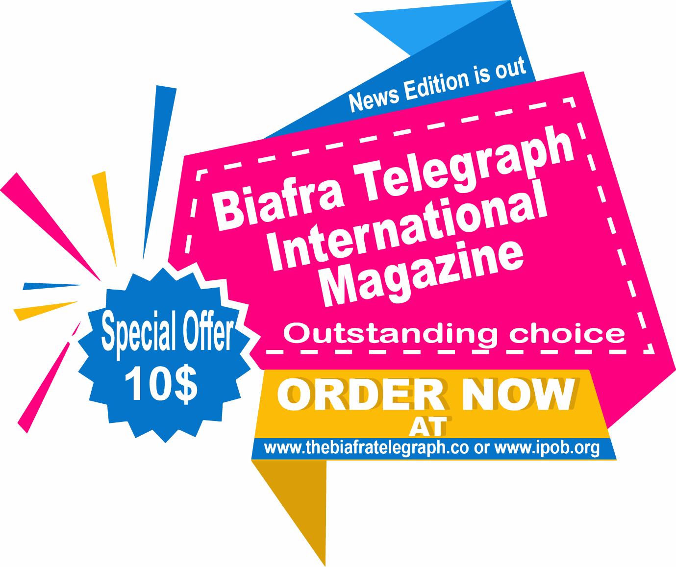 Order Biafra Telegraph Magazine Now!!!! - IPOB