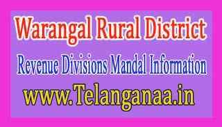 Warangal Rural District Revenue Divisions Mandal Information