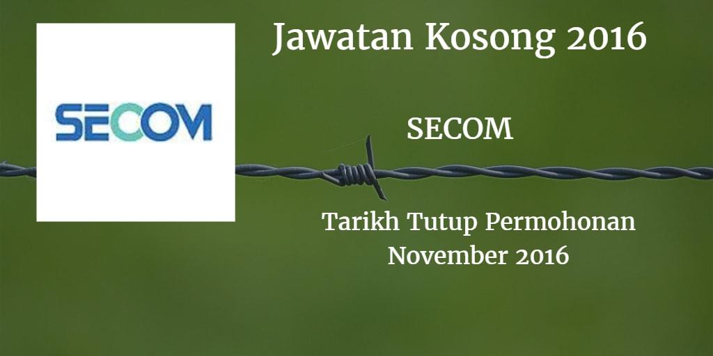 Jawatan Kosong SECOM (SECURITY COMMUNICATION) November 2016