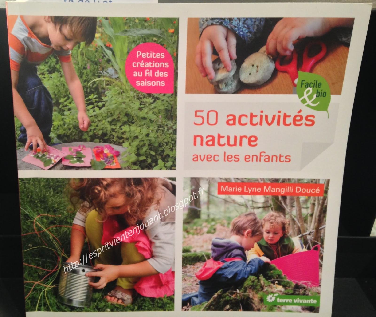 Lesprit Vient En Jouant Livre Activité 50 Activités Nature Avec