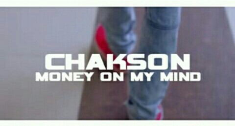 Chackson money on my mind