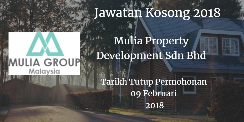 Jawatan Kosong Mulia Property Development Sdn Bhd 09 Februari 2018