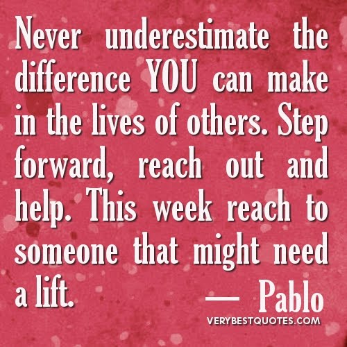 Quotes About Inspiring Others: Tp4friends: Quotations About Helping And Making A Difference
