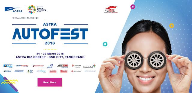 Beragam Pilihan Promo Menarik Pembelian Mobil Pada Event Astra Autofest 2018