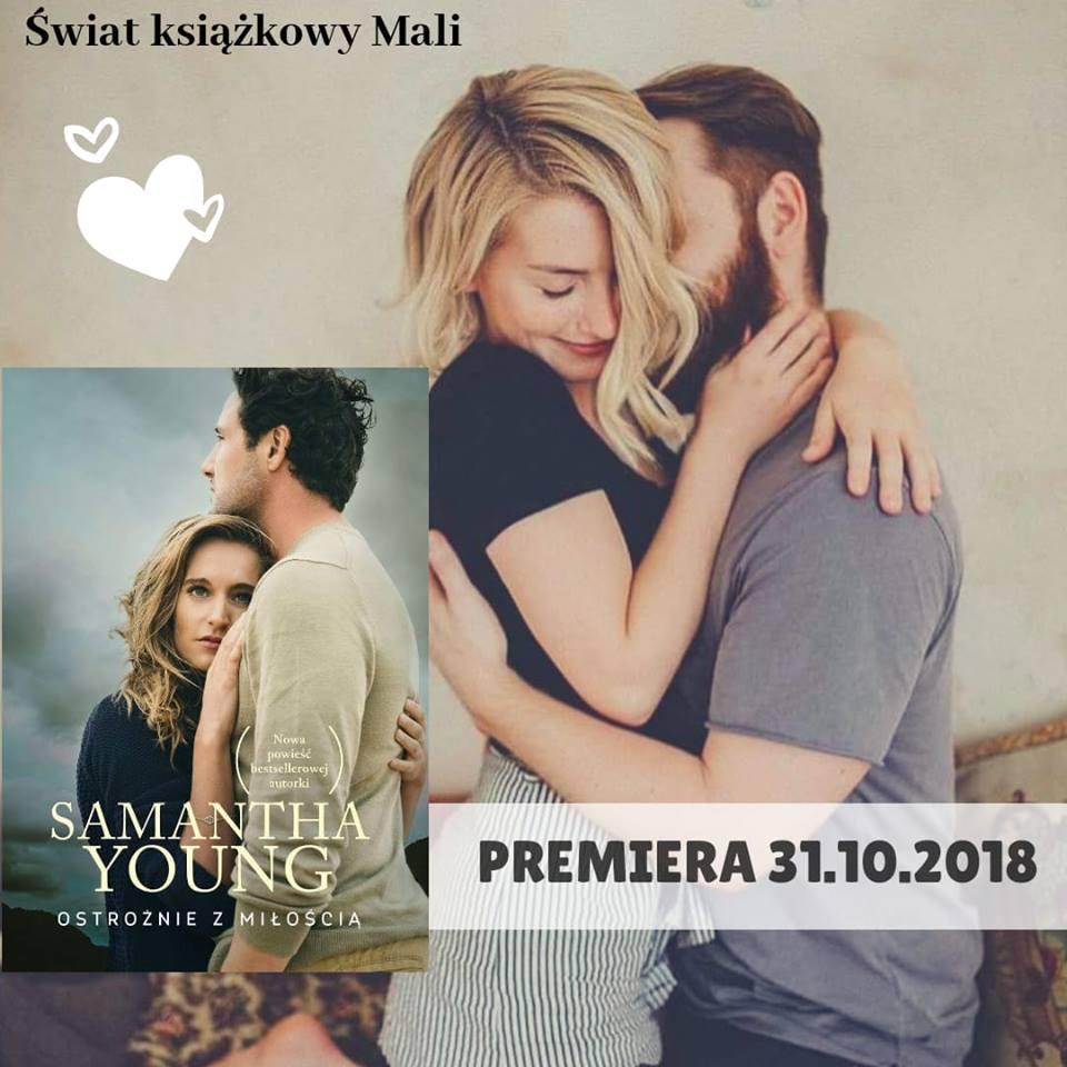 Samantha Young - Ostrożnie z miłością - Wydawnictwo Burda Publishing Polska - Zapowiedź