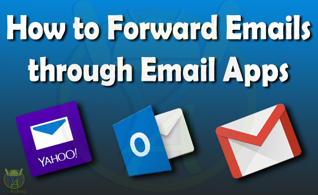 How to Forward an Email message through Email Apps