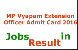 MP Vyapam Extension Officer Admit Card 2016