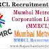 Mumbai Metro Rail- MMRCL Recruitment 2017