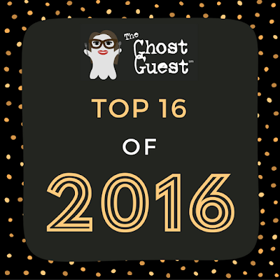 My Top 16 of 2016!