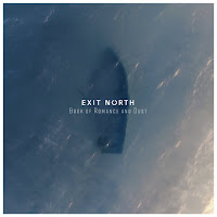 Exit North - Book Of Romance And Dust