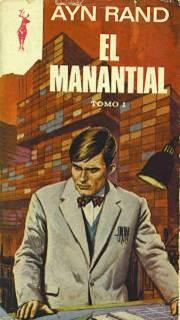 El manantial – Ayn Rand [Tomo I]