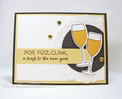 Pop Fizz Clink New Year card-designed by Lori Tecler/Inking Aloud-stamps and dies from Clear and Simple Stamps