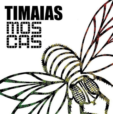 TIMAIAS - Moscas (2015)