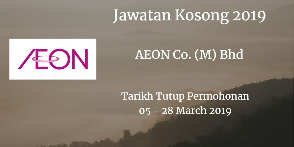 Jawatan Kosong AEON Co. (M) Bhd 05 - 28 March 2019