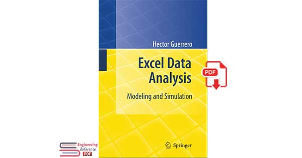 Excel Data Analysis: Modeling and Simulation by Hector Guerrero
