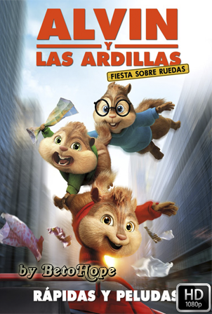 Alvin y Las Ardillas: Fiesta Sobre Ruedas [1080p] [Latino-Ingles] [MEGA]