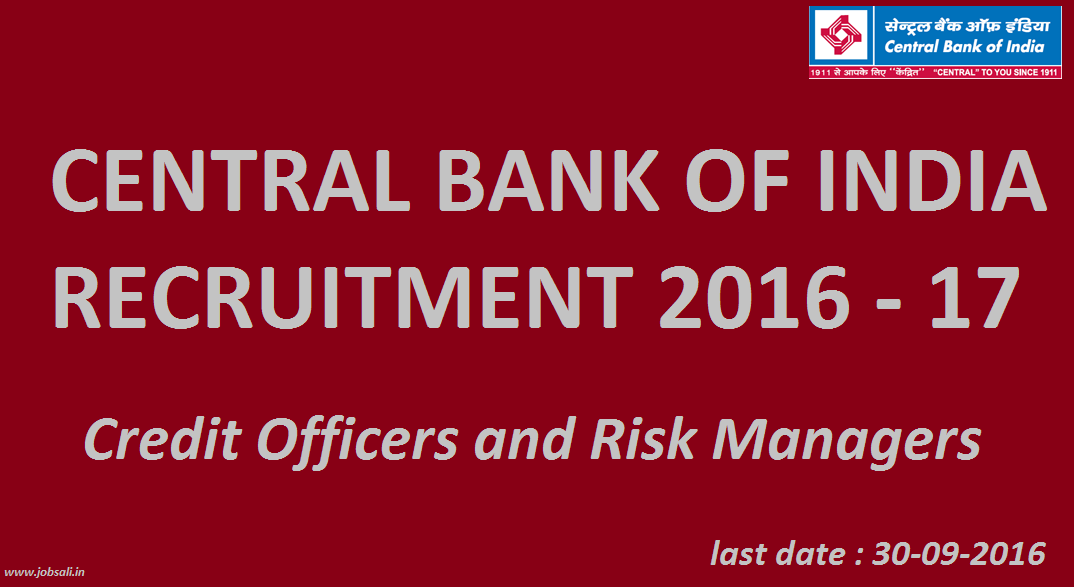 Bank Jobs, Central Bank of India Risk Manager Recruitment, Central bank of India credit officer recruitment