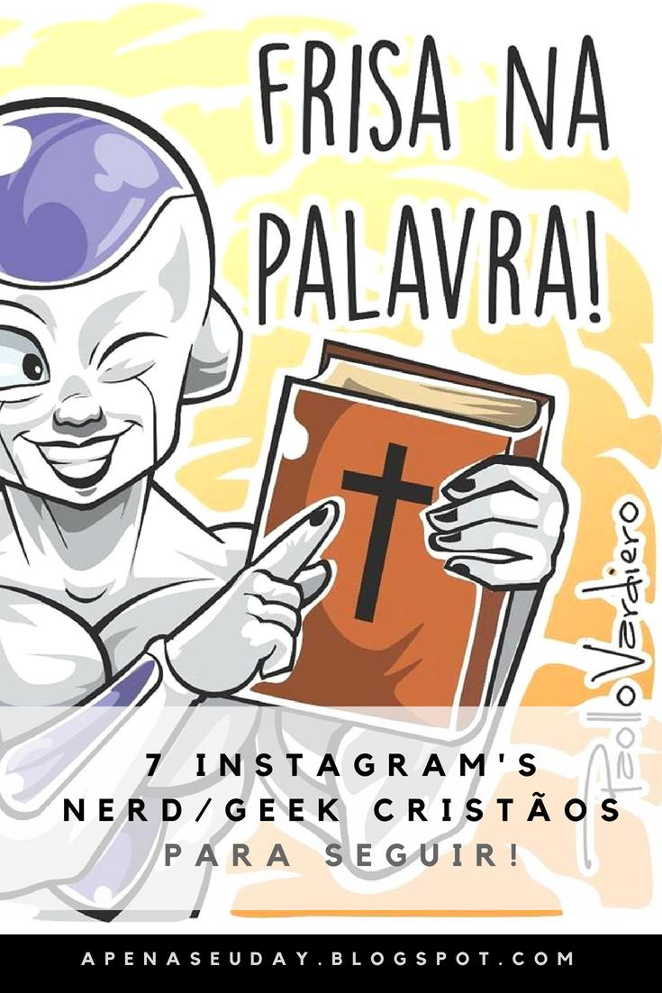 7 Instagrams cristãos que levam o evangelho usando reflexões de vários heróis e vilões do mundo Nerd, Geek e Otaku!
