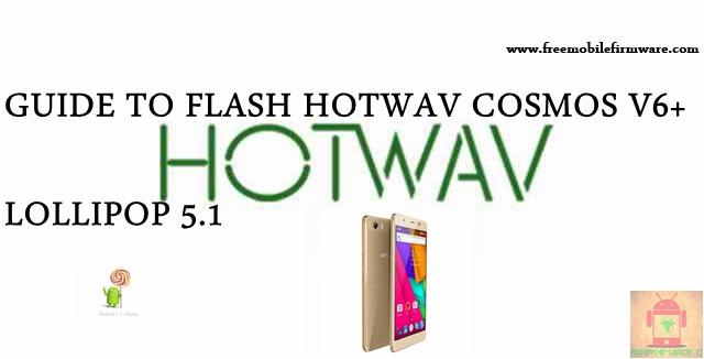 Guide To Flash HOTWAV Cosmos V6 Plus SC77XX Lollipop 5.1 SPD Flashtool Method