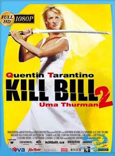Kill Bill Volumen 2 (2004) HD [1080p] Latino [GoogleDrive] DizonHD