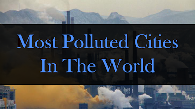 Most-Polluted-Cities-In-The-World