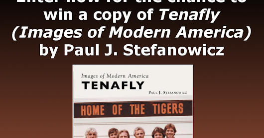"""Tenafly (Images of Modern America)"" May 2017 Book Giveaway"