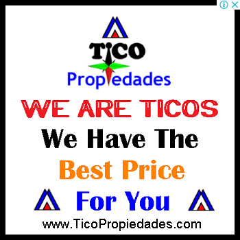 Ticos Realty Properties We have the best price for you