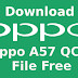Free Download Oppo A57 QCN File For Network Unlock Without Password