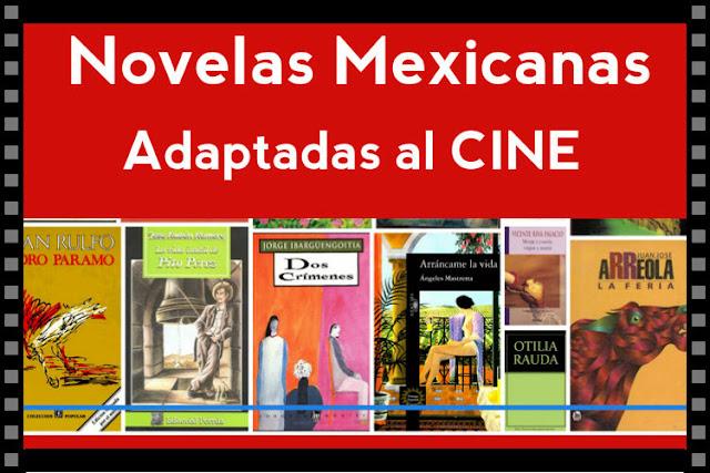 Películas basadas en novelas mexicanas