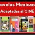 Novelas mexicanas adaptadas al cine